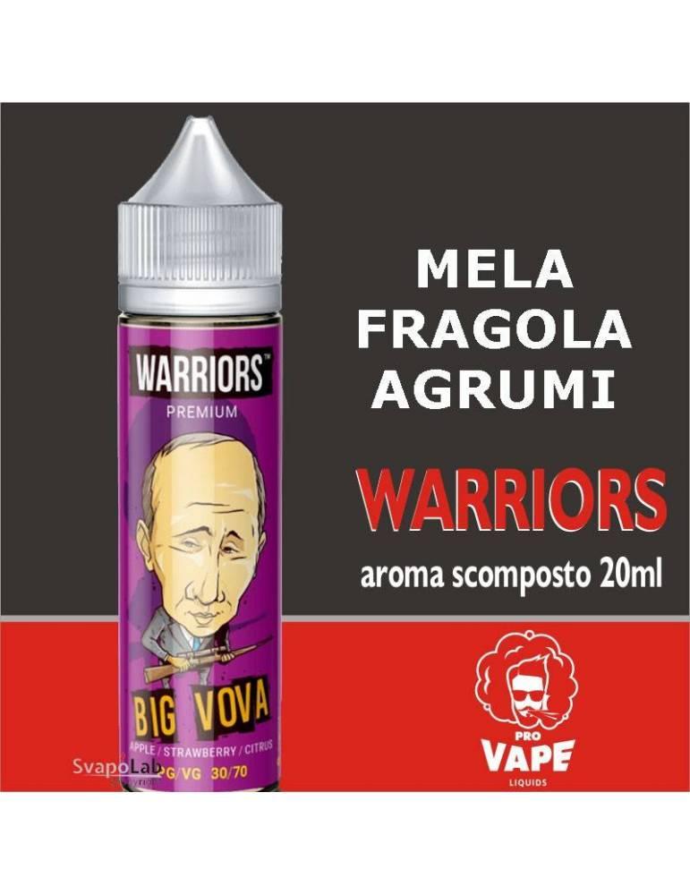 Pro Vape Warriors BIG VOVA 20 ml aroma scomposto + OMAGGIO (1 Full VG 30ml Domina)