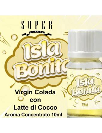 Super Flavor ISLA BONITA aroma concentrato 10ml