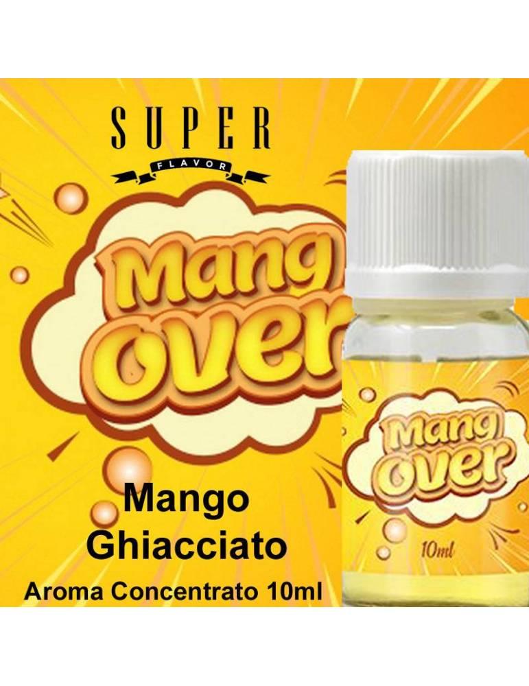 Super Flavor MANGOVER 10ml aroma concentrato