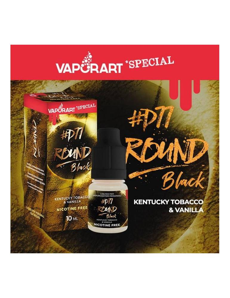 Vaporart Special ROUND BLACK by D77 liquido pronto 10ml