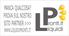 manca qualcosa? prova sul nostro sito partner LiquidiPronti.it